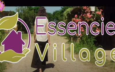 Pourquoi Essenciel Village ?